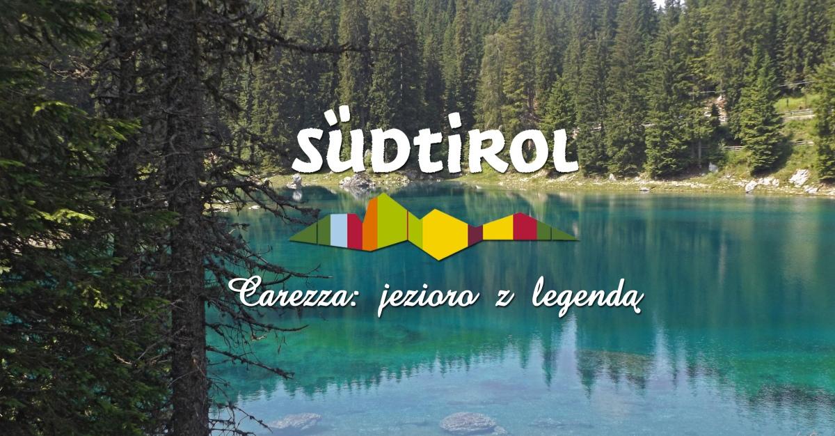 Legenda jeziora Carezza