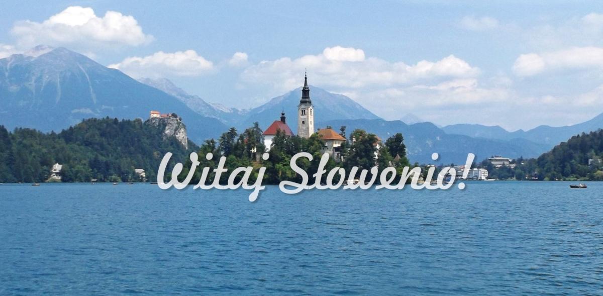 Słowenia na 2 dni: wstępniak + trochę praktycznego info