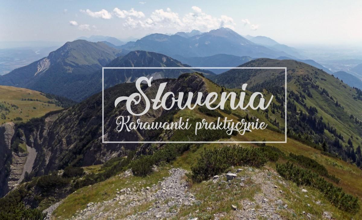 Słowenia - Karawanki [WSTĘP]